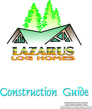 Construction Guide best log home guide in the log home industry